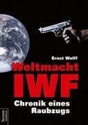 IWF-Experte Ernst Wolff im Interview mit