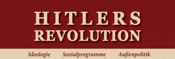 Richard Tedor - Hitlers Revolution: Kontrast der Beweggründe