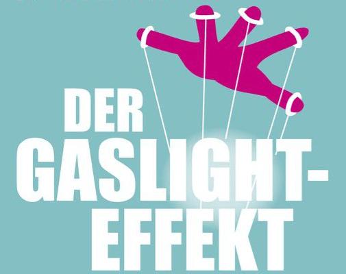 Gaslighting: Das Werkzeug der Unterdrückung