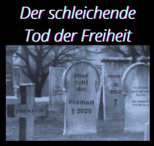 Der schleichende Tod der Freiheit